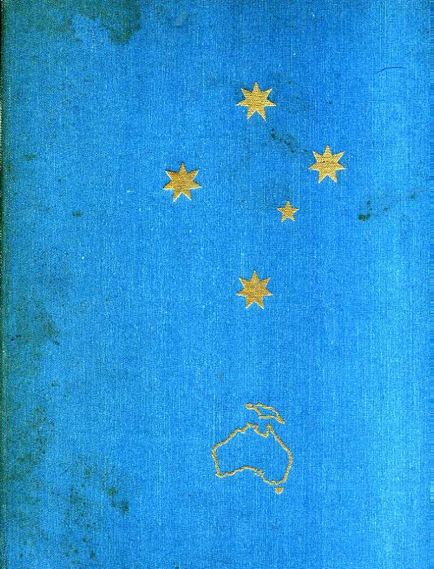Image for LAND OF THE SOUTHERN CROSS: AUSTRALIA. W290