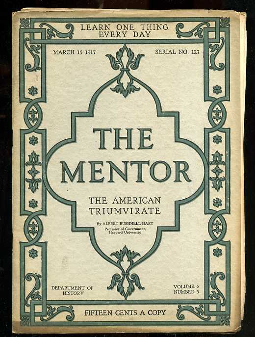 Image for THE MENTOR: THE AMERICAN TRIUMVIRATE March 15, Vol. 5, Number 3