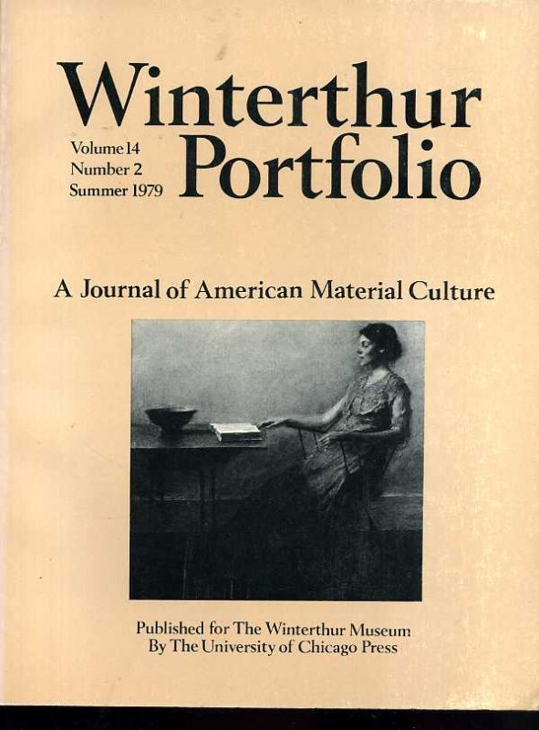 Image for WINTERTHUR PORTFOLIO, A JOURNAL OF AMERICAN MATERIAL CULTURE  (1979 Complete Vol 14 nos 2, 3, 4 <summer, autumn, winter>)