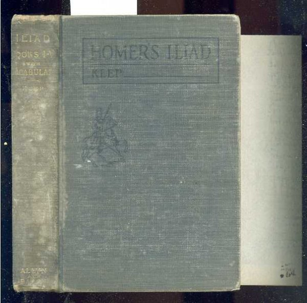 Image for THE ILIAD OF HOMER BOOKS I TO V1  (With Foldout Facsimile Manuscript on Onionskin)