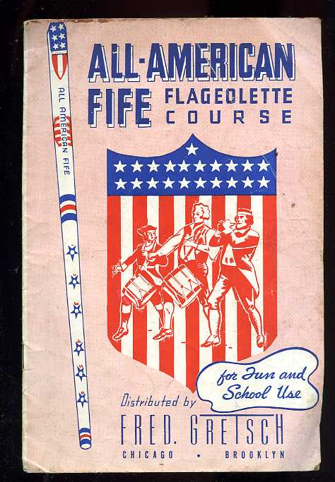Image for ALL AMERICAN FIFE FLAGEOLETTE COURSE For Fun and School Use