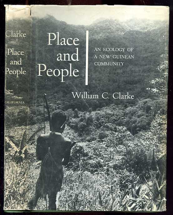 Image for PLACE AND PEOPLE : AN ECOLOGY OF A NEW GUINEAN COMMUNITY (ISBN: 0520017919)
