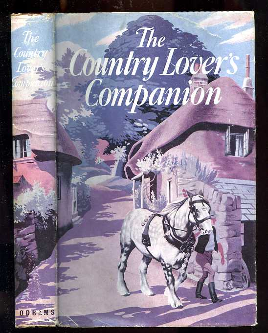 Image for COUNTRY LOVER'S COMPANION: WAYFARER'S GUIDE TO THE SCENERY & COUNTRYFOLK OF BRITAIN