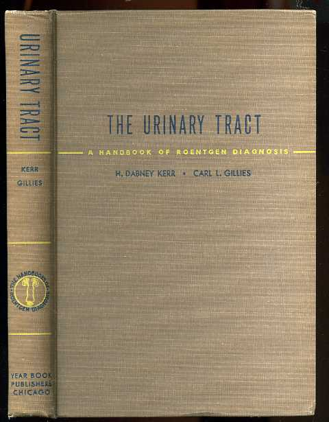 Image for THE URINARY TRACT: A HANDBOOK OF ROENTGEN DIAGNOSIS