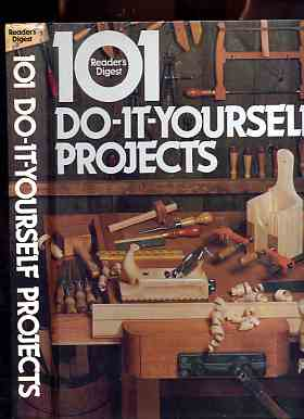 Image for READER'S DIGEST 101 DO-IT-YOURSELF PROJECTS (ISBN: 0895771632)