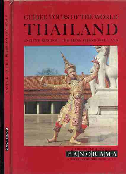Image for GUIDED TOURS OF THE WORLD: THAILAND - ANCIENT KINGDOM: THE MANY - SPLENDORED LAND  (With Colorslides Included)