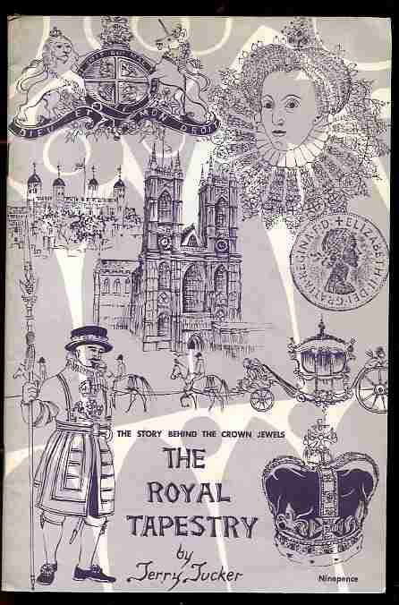 Image for THE STORY BEHIND THE CROWN JEWELS, THE ROYAL TAPESTRY