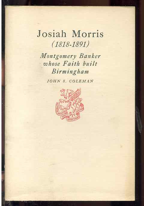 Image for JOSIAH MORRIS (1818-1891) MONTGOMERY BANKER WHOSE FAITH BUIT BRIMINGHAM
