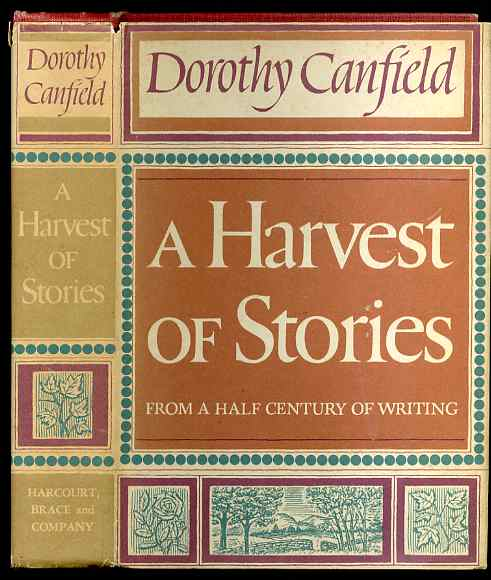 Image for A HARVEST OF STORIES - FROM A HALF CENTURY OF WRITING BYCANFIELD, DOROTHY