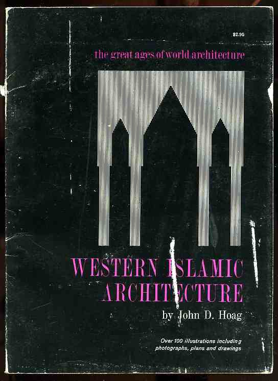 Image for WESTERN ISLAMIC ARCHITECTURE (ISBN: 0289370817)
