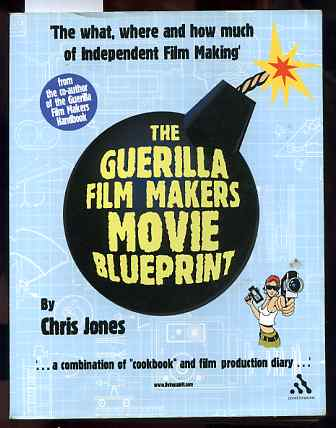 Image for GUERILLA FILM MAKERS MOVIE BLUEPRINT (ISBN: 0826414648)