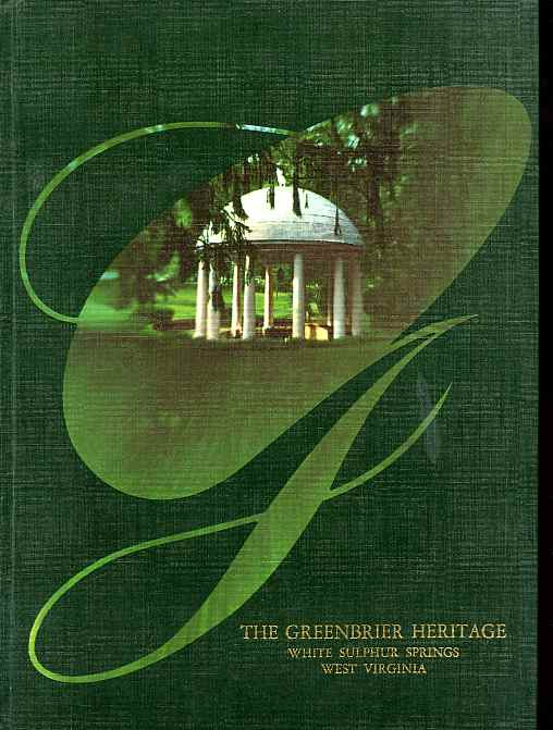 Image for THE GREENBRIER HERITAGE - WHITE SULPHUR SPRINGS, WEST VIRGINIA