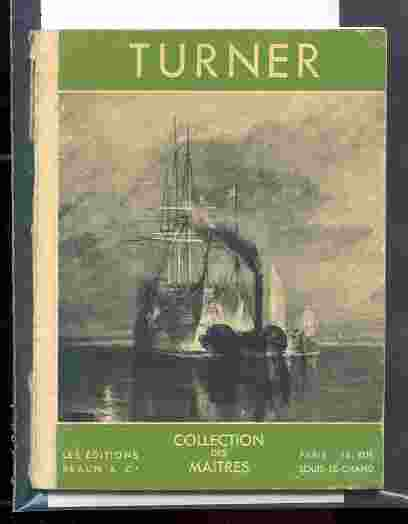 Image for WILLIAM TURNER, 1775-1851. (COLLECTION DES MATRES. )
