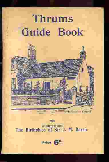 Image for thrums guide book  to kirriemur the birthplace of sir j m barrie
