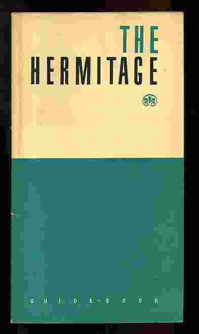Image for THE HERMITAGE. GUIDE-BOOK