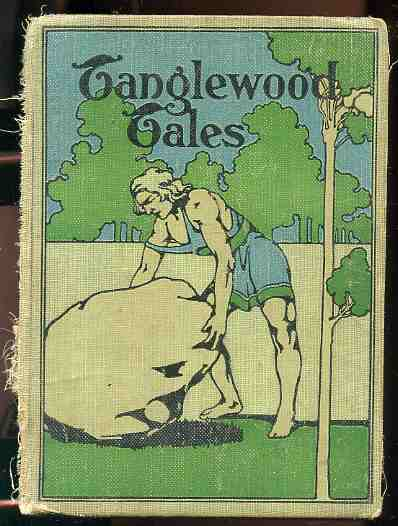 Image for TANGLEWOOD TALES With Four Full Colored Plates and Numerous Illustrations