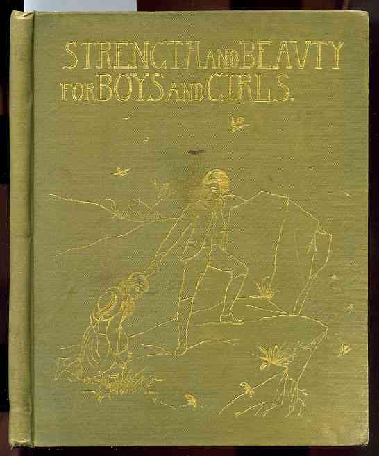 Image for STRENGTH AND BEAUTY FOR BOYS AND GIRLS Translation of Krummacher's Parables