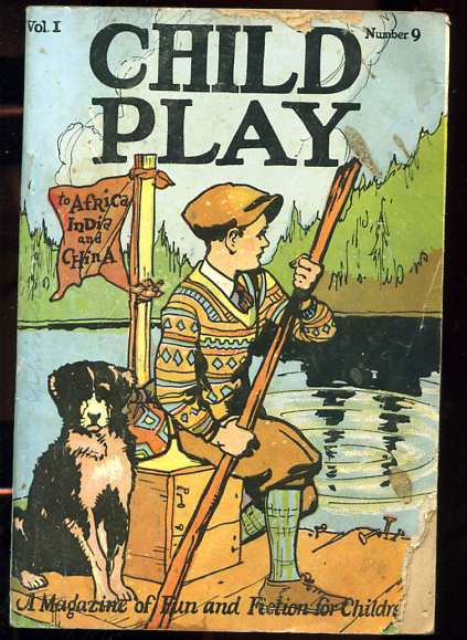 Image for CHILD PLAY A MAGAZINE OF FUN AND FICTION FOR CHILDREN Vol I No. 9
