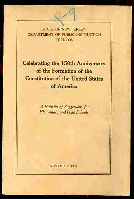 Image for CELEBRATING THE 150TH ANNIVERSARY OF THE FORMATION OF THE CONSITUTION OF THE UNITED STATES OF AMERICA A Bulletin of Suggestions for Elementary and High Schools