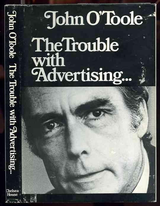 Image for THE TROUBLE WITH ADVERTISING... (ISBN: 0877542775)