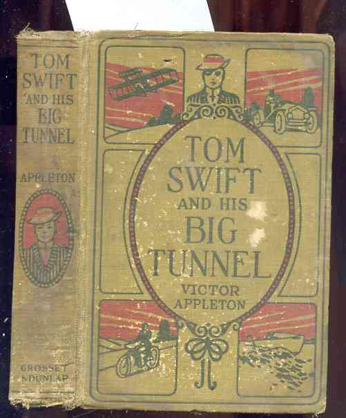 Image for TOM SWIFT AND HIS BIG TUNNEL OR THE HIDDEN CITY OF THE ANDES
