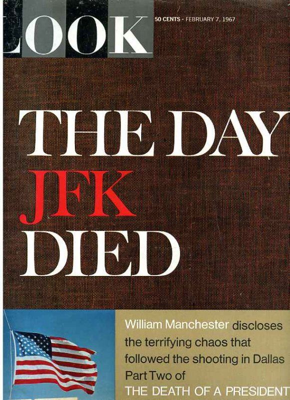 Image for LOOK MAGAZINE FEBRUARY 7, 1967 THE DAY JFK DIED [LBC]