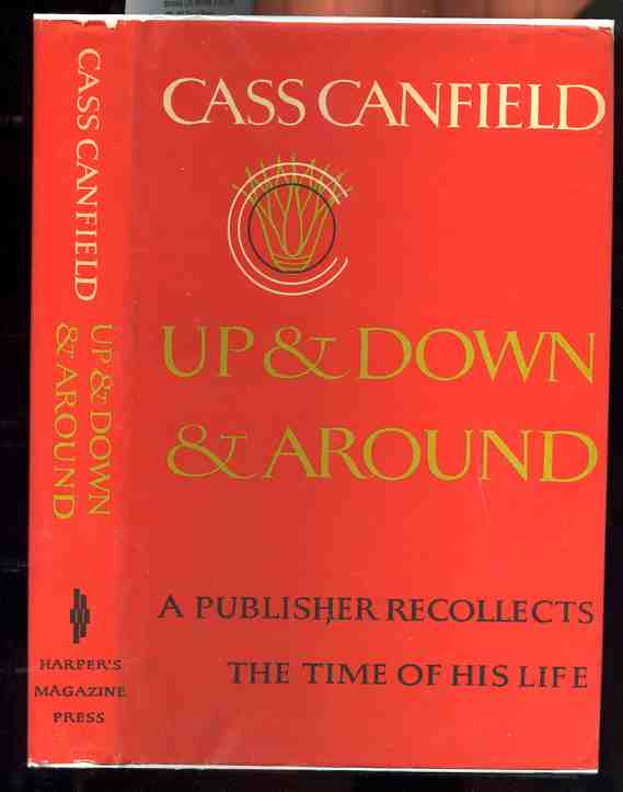 Image for UP AND DOWN AND AROUND, A PUBLISHER RECOLLECTS THE TIME OF HIS LIFE