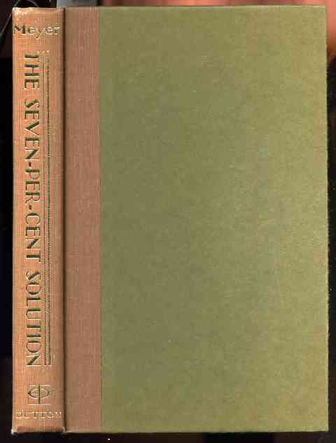 Image for THE SEVEN PER-CENT SOLUTION, BEING A REPRINT FROM THE REMINISCENCES OF JOHN H. WATSON, M.D.