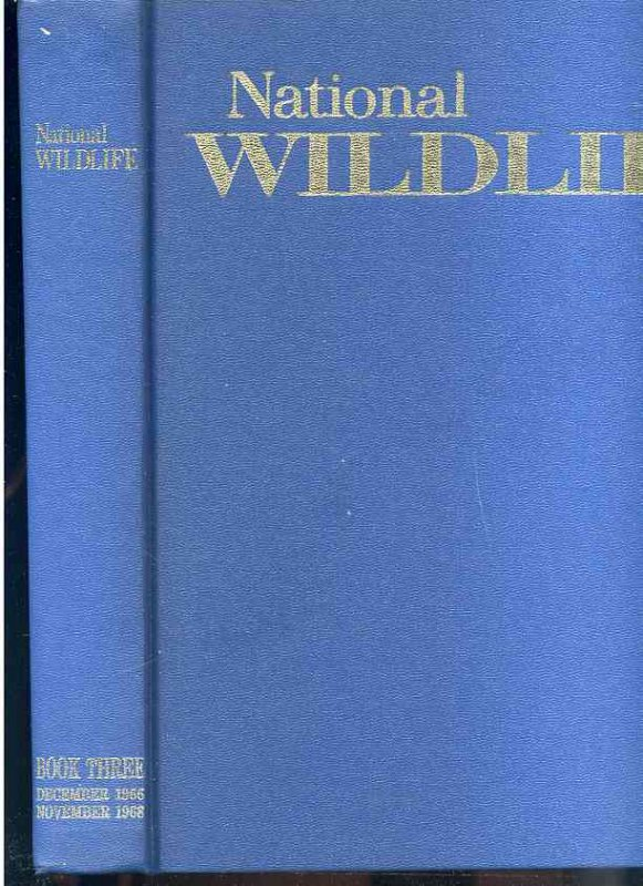 Image for NATIONAL WILDLIFE The Year 1967 Bound Into One Quarto Blue Cloth Hardback