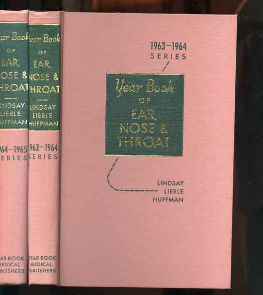 Image for THE YEAR BOOK OF THE EAR, NOSE & THROAT Two Volumes 1963 -- 1964 Series, 1964 -- 1965 Series