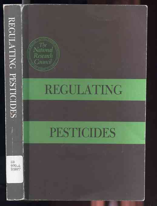 Image for Regulating Pesticides  A Report
