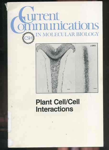 Image for CURRENT COMMUNICATIONS IN MOLECULAR BIOLOGY Plant Cell/cell Interactions