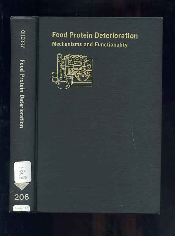Image for Food Protein Deterioration Mechanisms and Function Functionality  Acs Symposium Series Number Two Hundred and Six