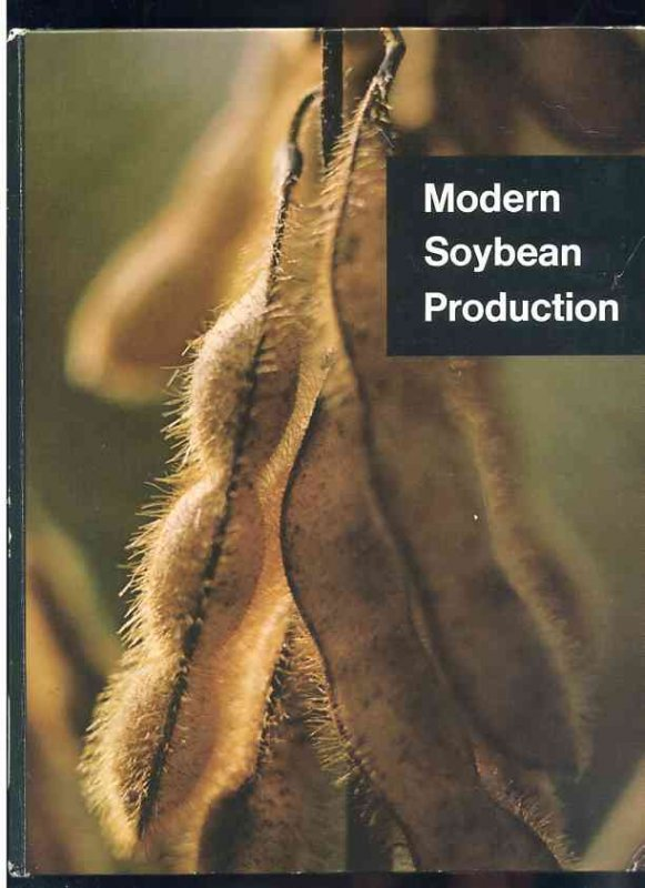 Image for . MODERN SOYBEAN PRODUCTION