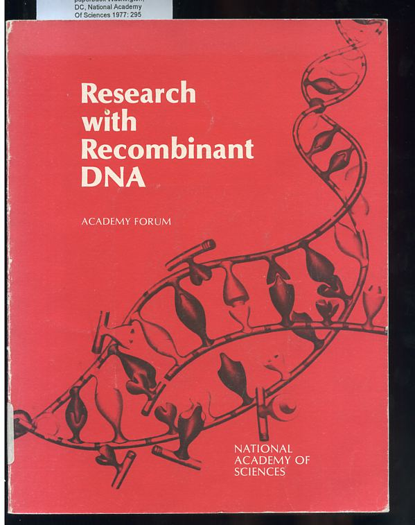 Image for Research with recombinant DNA  An Academy forum, March 7-9, 1977