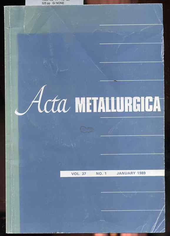 Image for ACTA METALLURGICA Volume 37, Number One, January 1989