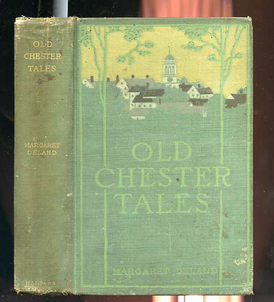 Image for OLD CHESTER TALES  (15 Illustrations by Howard Pyle)