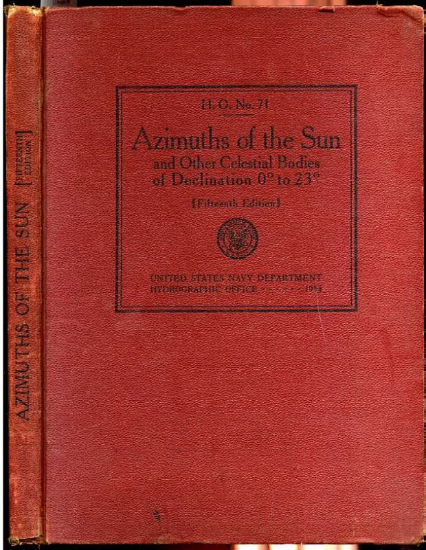 Image for AZIMUTHS OF THE SUN 15th Edition, H. O. Number 71