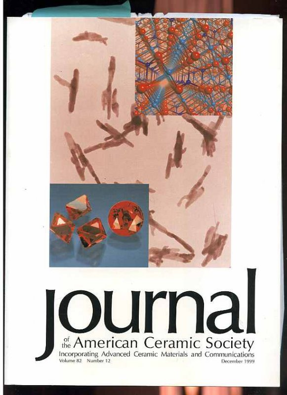 Image for JOURNAL OF THE AMERICAN CERAMIC SOCIETY Incorporating Advanced Ceramic Materials and Communications: Volume 82 Number 12 December 1999