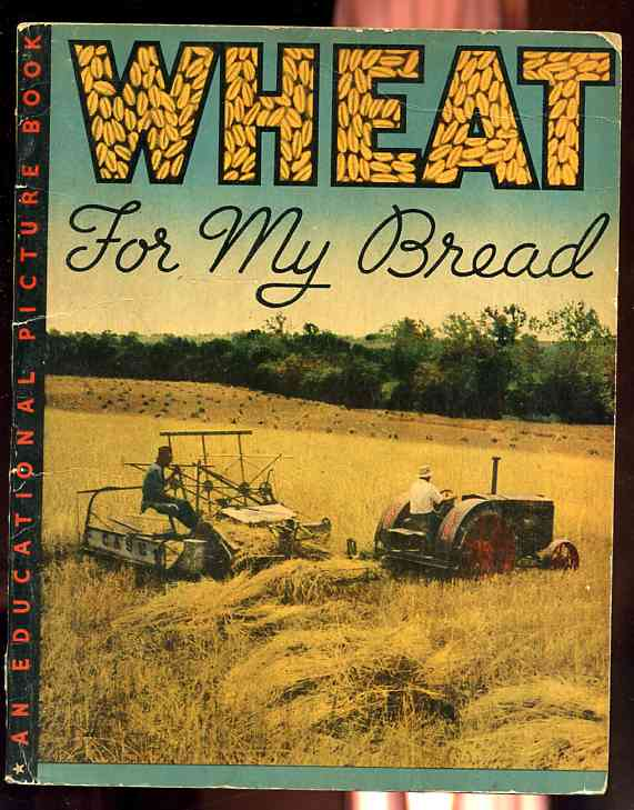 Image for WHEAT FOR MY BREAD