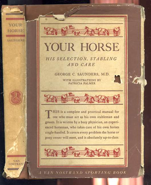 Image for YOUR HORSE; HIS SELECTION, STABLING AND CARE