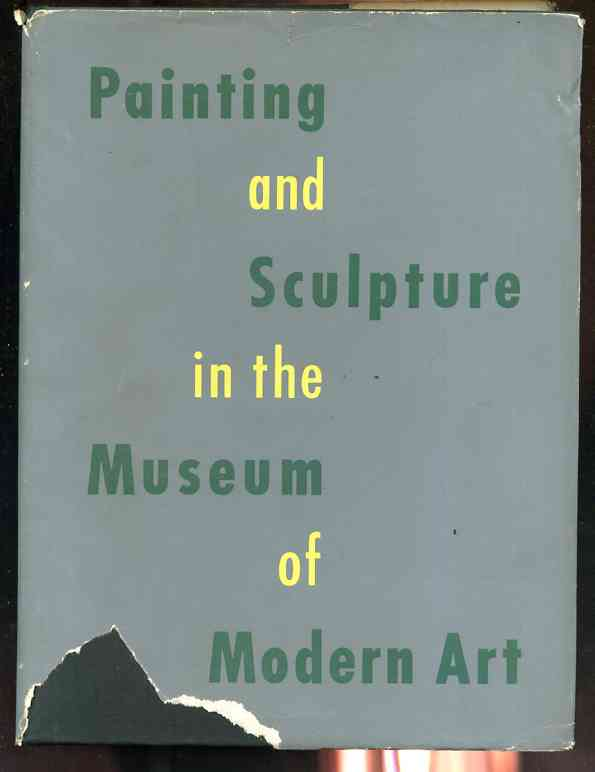 Image for PAINTING AND SCULPTURE IN THE MUSEUM OF MODERN ART