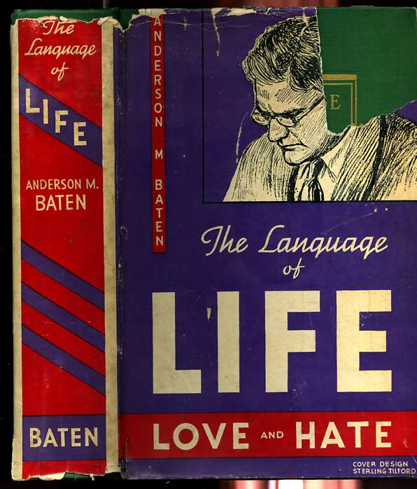 Image for THE LANGUAGE OF LIFE; LOVE AND HATE