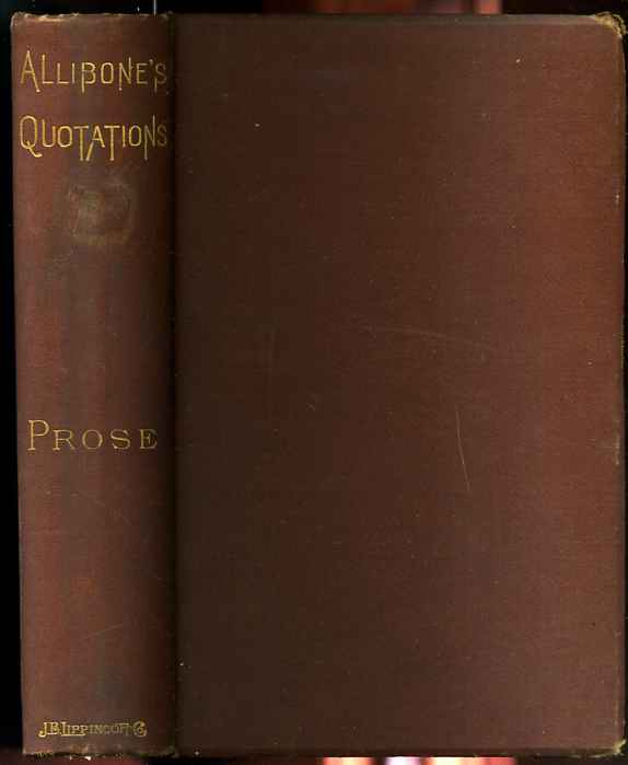 Image for PROSE QUOTATIONS FROM SOCRATES TO MACAULAY With Indexes544 Authors 571 Subjects 8810 Quotations