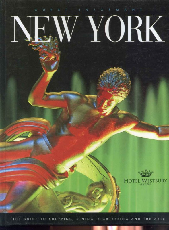 Image for GUEST INFORMANT: NEW YORK CITY 1995 -- 1996 Hotel Westbury New York