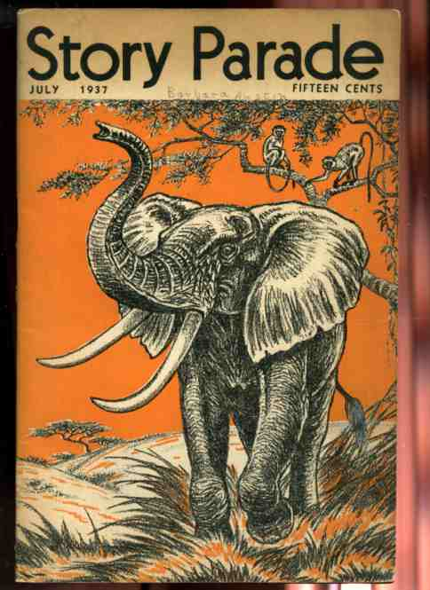 Image for STORY PARADE JULY 1937 VOLUME 2 NUMBER 7 Featuring does the elephant remember
