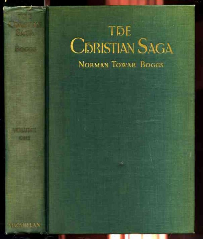 Image for THE CHRISTIAN SAGA, VOLUME I Volume 1 Only of Two Volumes Published