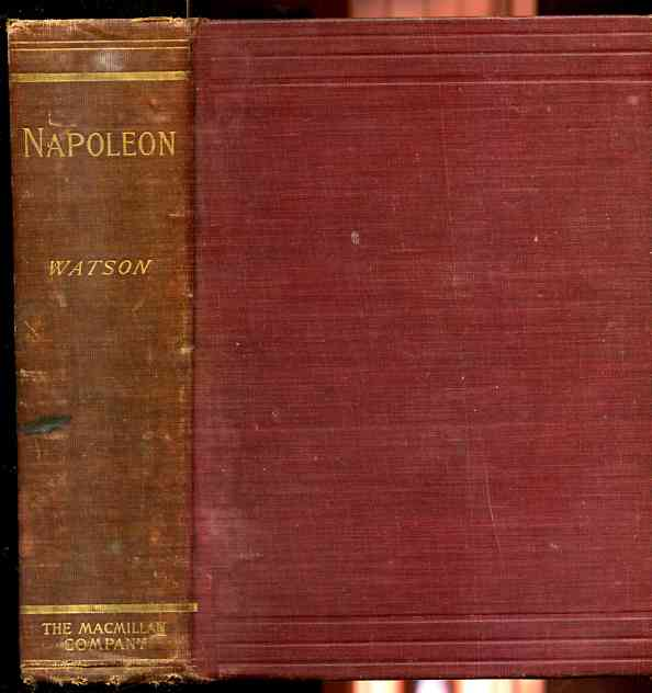 Image for NAPOLEON A Sketch of His Life, Character, Struggles, and Achievements: Illustrated with Portraits and Facsimiles