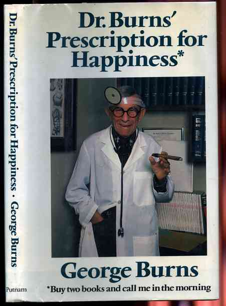 Image for DR. BURN'S PRESCRIPTION FOR HAPPINESS* (*BUY TWO BOOKS AND CALL ME IN THE MORNING)