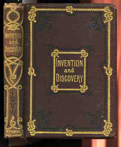 Image for INVENTION AND DISCOVERY: CURIOUS FACTS AND CHARACTERISTIC SKETCHES.